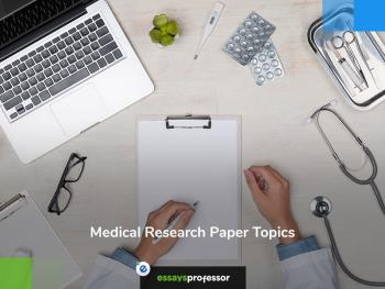Medical Research Paper Topics for Students