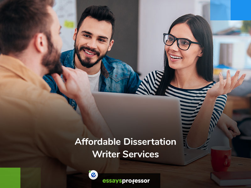 Affordable Dissertation Writer Services