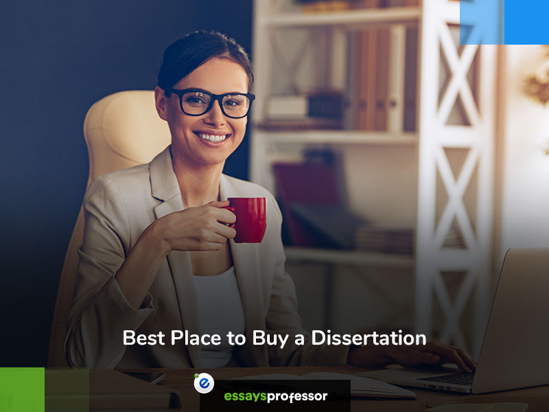 Best Place to Buy Dissertation