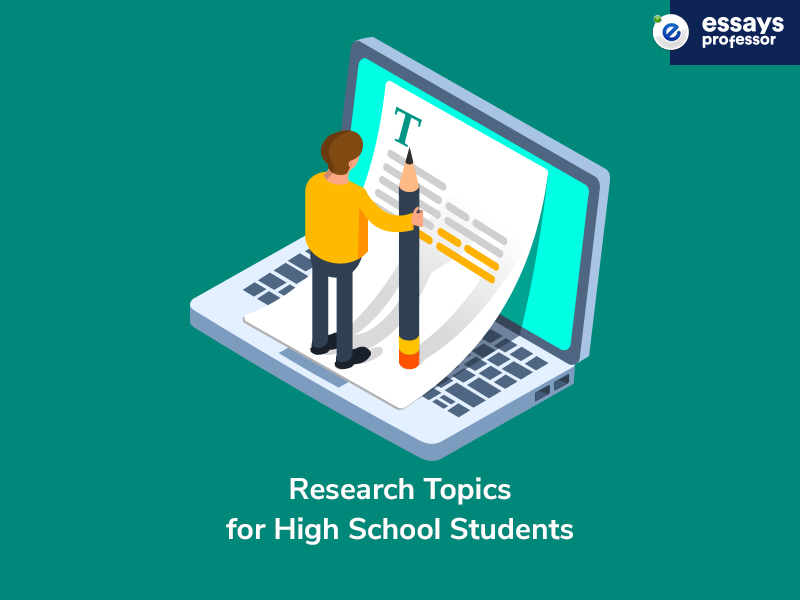 Research Topics for High School Students