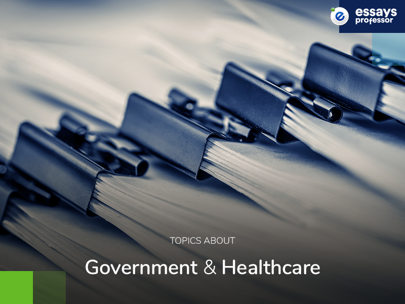 Topics about Government and Healthcare