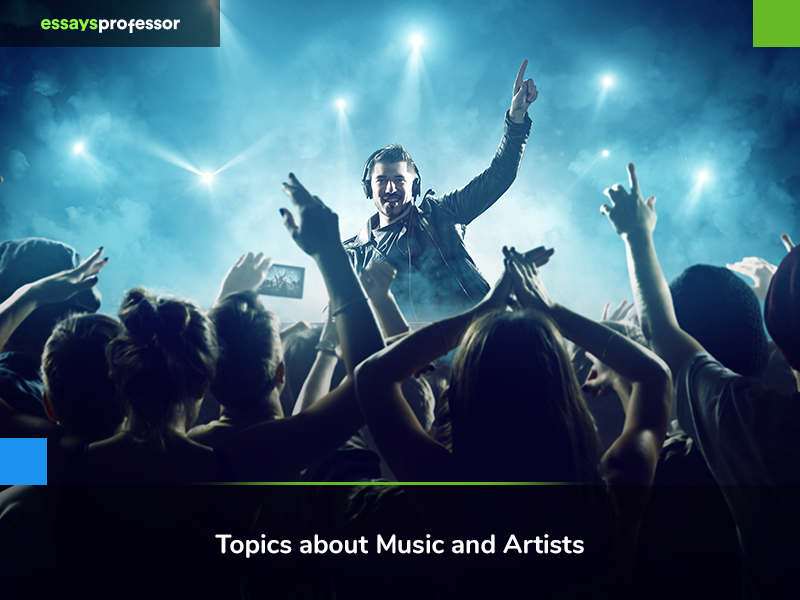 Topics about Music and Artists